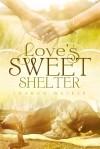 Loves Sweet Shelter - text
