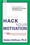 Hack Your Motivation - text