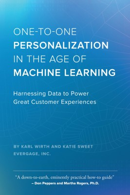One-to-One Personalization in the Age of Machine Learning by Katie Sweet from Bookbaby in Business & Management category