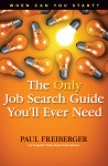 When Can You Start? the Only Job Search Guide Youll Ever Need - text