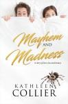 Mayhem and Madness - text