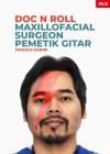 Doc n Roll – Maxillofacial Surgeon Pemetik Gitar - text