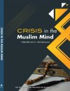 Crisis in the Muslim Mind - text