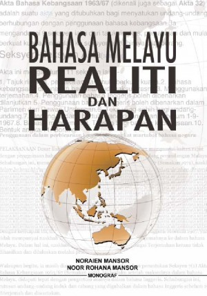 Bahasa Melayu Realiti dan Harapan by Noraien Mansor, Noor Rohana Mansor from BookCapital in Language & Dictionary category