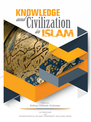 KNOWLEDGE AND CIVILIZATION IN ISLAM by Edited by Kabuye Uthman Sulaiman from BookCapital in Islam category
