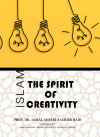 ISLAM: THE SPIRIT OF CREATIVITY by PROF. DR. JAMAL AHMED BASHIER BADI from  in  category