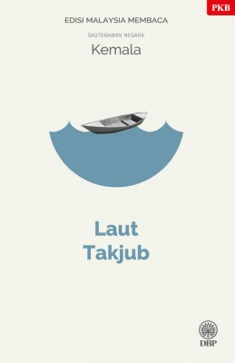 Laut Takjub - Edisi Malaysia Membaca by Kemala from BookCapital in General Novel category