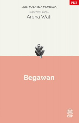 Begawan - Edisi Malaysia Membaca by Arena Wati from BookCapital in General Novel category