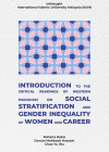 Introductory Readings on Gender Stratification and Inequality in Women and Career: Responses to and Criticism of Western Paradigm by Rohaiza Rokis, Dewan Mahboob Hossain,  Chao-Yu Wu from  in  category