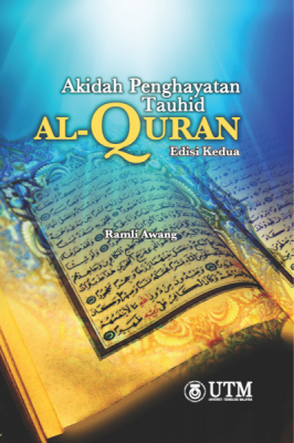 Akidah Penghayatan Tauhid AL-QURAN, Edisi Kedua by RAMLI AWANG from Penerbit UTM Press in Religion category