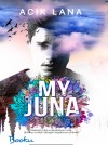 MY JUNA - text