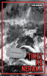 Tiket Ke Neraka - text