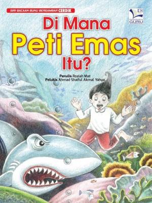 Di Mana Peti Emas Itu? by Roziah Mat from Cerdik Publications Sdn Bhd in Children category