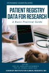 Patient Registry Data for Research: A Basic Practical Guide - text