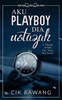 Aku Playboy Dia Ustazah