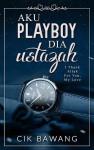 Aku Playboy Dia Ustazah - text