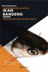 Monograf Pengendalian Kualitas Ikan Bandeng dengan Metode Seven Tools by Moh. Ririn Rosyidi, Nailul Izzah from  in  category