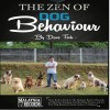 THE ZEN OF DOG BEHAVIOUR by DAVE TEOH from  in  category
