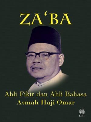 Za'ba-Ahli Fikir Dan Ahli Bahasa by Asmah Haji Omar from Dewan Bahasa dan Pustaka in General Academics category