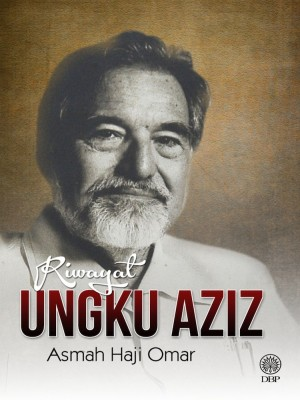 Riwayat Ungku Aziz by Asmah Haji Omar from Dewan Bahasa dan Pustaka in General Academics category
