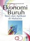 Ekonomi Buruh : Teori Dan Aplikasi Di Malaysia - text