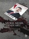 Mursi, Mesir Dan Aku - text