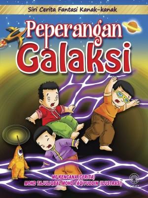 Siri Cerita Fantasi Kanak-Kanak : Peperangan Galaksi by Mf Kencana, Mohd. Tajuliqbal Mohd. Taqiyuddin from Dewan Bahasa dan Pustaka in Children category