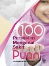100 Persoalan Mengenai Sakit Puan - text