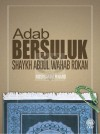 Adab Bersuluk Shaykh Abdul Wahab Rokan - text