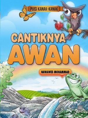 Cantiknya Awan by Nawawee Mohammad from Dewan Bahasa dan Pustaka in Children category