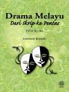 Drama Melayu Dari Skrip Ke Pentas (Edisi Kedua) - text