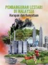 Pembangunan Lestari di Malaysia: Harapan dan Kenyataan - text