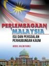 Perlembagaan Malaysia : Isu Dan Persoalan Perhubungan Kaum - text