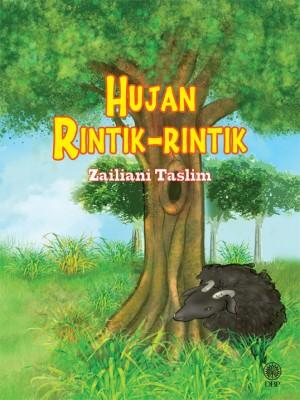 Hujan Rintik-Rintik by Zailiani Taslim from Dewan Bahasa dan Pustaka in General Academics category