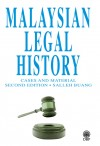Malaysian Legal History Cases And Material Second Edition
