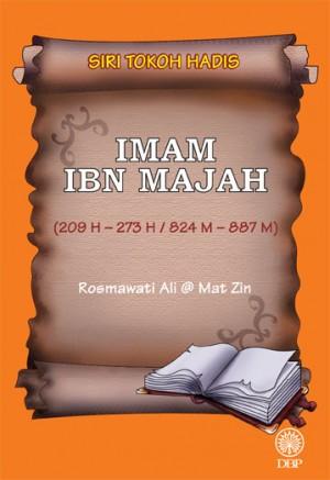 Imam Ibn Majah by Rosmawati Ali @Mat Zin from Dewan Bahasa dan Pustaka in General Academics category