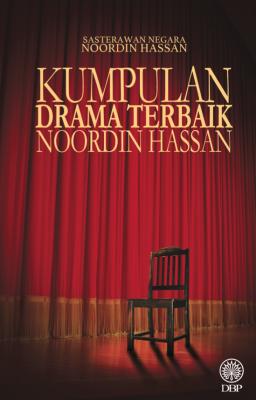 Kumpulan Drama Terbaik Noordin Hassan by Nordin Hassan from Dewan Bahasa dan Pustaka in Classics category