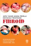 Apa Yang Perlu Anda Ketahui Tentang Fibroid - text