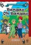 Bangau Oh Bangau (Kumpulan Drama Kanak-kanak)