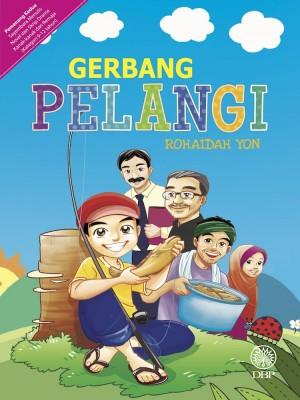 Gerbang Pelangi by Rohaidah Yon from Dewan Bahasa dan Pustaka in General Novel category