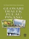 Glosari Dialek Pulau Pinang - text
