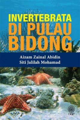 Invertebrata Di Pulau Bidong by Aizam Zainal Abidin, Siti Jalilah Mohamad from Dewan Bahasa dan Pustaka in General Academics category