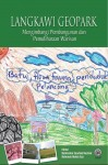 Langkawi Geopark Mengimbangi Pembangunan Dan Pemuliharaan Warisan - text