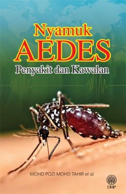 Nyamuk Aedes Penyakit Dan Kawalan by Mohd Pozi Mohd Tahir et al. from Dewan Bahasa dan Pustaka in General Novel category