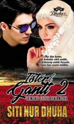 Isteri Ganti Tengku Izzue iskandar 2