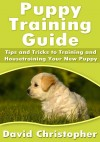 Puppy Training Guide by David Christopher from  in  category