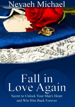 Fall in Love Again by Nevaeh Michael from eBookIt.com in Romance category