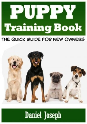 Puppy Training Book by Daniel Joseph from eBookIt.com in Pet category