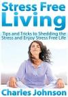 Stress Free Living - text