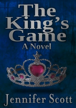 The King's Game by Jennifer Scott from eBookIt.com in General Novel category